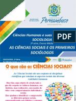 As Ciências Sociais e Os Primeiros Sociólogos (1)