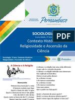 Contexto Histórico - Religiosidade e Ascensão Da Ciência