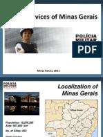 Presentation's  Brazilian Police - Apresentação da Polícia Militar de Minas Gerais (PMMG)