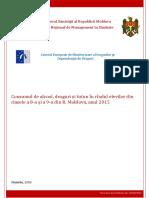 Consumul de Alcool, Droguri Si Tutun in Randul Elevilor Din Clasele a 8-A Si a 9-A Din R.moldova, Anul 2015