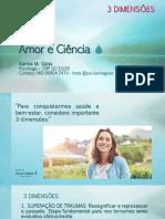 Drops de Amor e Ciencia - 3 DIMENSÕES