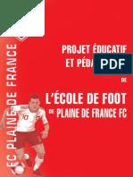 PROJET ÉDUCATIFET PÉDAGOGIQUEDEL'ÉCOLE DE FOOT