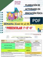 1°, 2° y 3° Preescolar EF Semana 21-LEF Antonio Preza