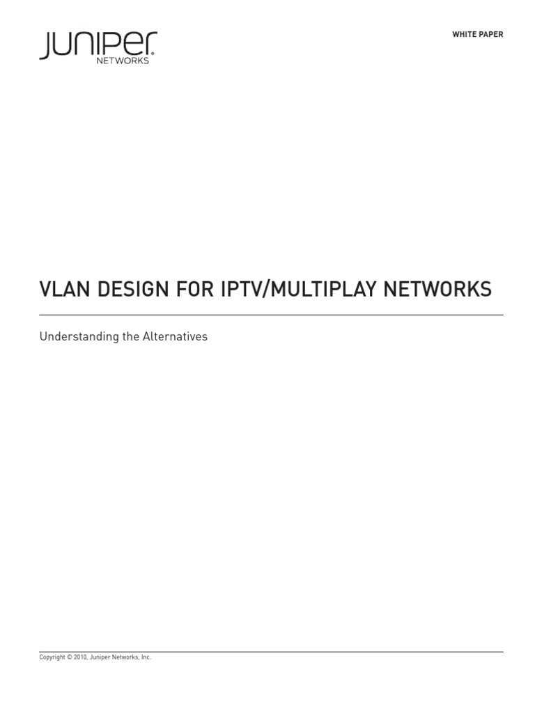 VLAN design for IPTV neworks | Iptv | Computer Network