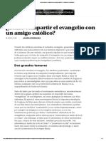 ¿Cómo Compartir El Evangelio Con Un Amigo Católico_ - Coalición Por El Evangelio