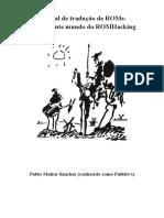 Manual de Tradução de ROMs - O Fascinante Mundo Do ROMHacking
