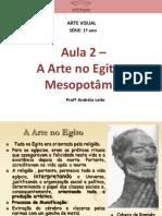 Aula 2 A Arte no Egito e Mesopotâmia