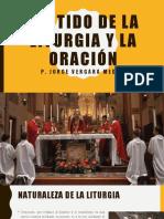 Sentido de La Liturgia y La Oración