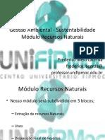 Sustentabilidade - Módulo Rec Naturais - aula 1 Introdução e mineração