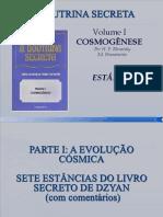 A Doutrina Secreta - Vol 1 - Cosmogenese - Estancia I