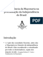 A INFLUÊNCIA DA MAÇONARIA NA INDENPENDÊNCIA DO BRASIL