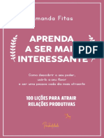 Aprenda a Ser Mais Interessante - 100 Lições Para Atrair Relações Produtvas by Amanda Fitas (Z-lib.org)