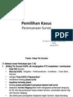 Dr Nico Pemilihan Kasus-Perencanaan survei Jan2013
