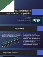 Polímeros, Cerámicos y Materiales Compuestos MATERIALES