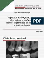 Aspectos radiograficos das lesoes e alteraçoes em dente...