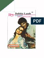Debbie Lamb o Femeie Prea Romantica