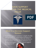 Decision Support Systems in the Medical Field!