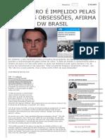 Bolsonaro é impelido pelas próprias obsessões, afirma DW Brasil _ Brasil 247