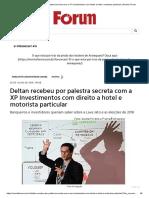 Deltan recebeu por palestra secreta com a XP Investimentos com direito a hotel e motorista particular _ Revista Fórum
