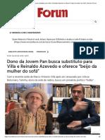 Dono da Jovem Pan busca substituto para Villa e Reinaldo Azevedo e oferece _beijo da mulher do sofá_ _ Revista Fórum