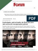 Endividado, patrocinador de filme da Lava Jato entra em recuperação judicial _ Revista Fórum
