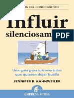Influir Silenciosamente_ 1 (Ges - Jennifer B. Kahnweiler