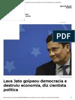 Lava Jato golpeou democracia e destruiu economia, diz cientista política - Sputnik Brasil
