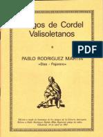 PlIegos de Cordel Valisoletanos a Pablo Rodriguez Martin (Blas Pajarero)
