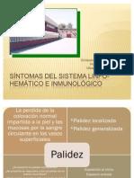Síntomas del sistema linfo-hemático e inmunológico