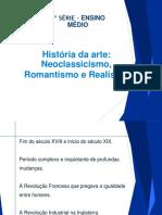 História da arte Neoclassismo, Romantismo e Realismo