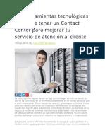 Las Herramientas Tecnológicas Que Debe Tener Un Contact Center Para Mejorar Tu Servicio de Atención Al Cliente