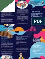 triptico de LA FUNCIÓN MEDIADORA DEL DOCENTE Y LA INTERVENCIÓN EDUCATIVA