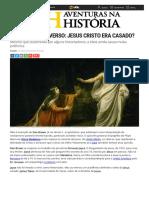 Aventuras na História · Debate controverso_ Jesus Cristo era casado_