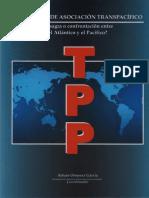 El Acuerdo de Asociación Transpacífico. ¿Bisagra o Eje de Confrontación Del Atlántico Con El Pacífico¿