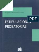ESTIPULACIONES PROBATORIAS - EUGENIO FERNANDEZ CARLIER