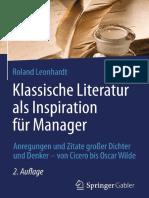 Klassische Literatur Als Inspiration Für Manager Anregungen Und Zitate Großer Dichter Und Denker – Von Cicero Bis Oscar Wilde by Roland Leonhardt