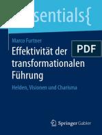 Effektivität Der Transformationalen Führung Helden, Visionen Und Charisma by Marco Furtner