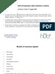 Ripensare i modelli di business per le industrie creative - slides (2007)