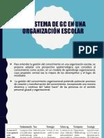 Un sistema de GESTIÓN DEL CONOCIMIENTO en una organización escolar.pptx