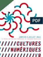 Le réseau de Acteurs des Cultures Numériques en Languedoc-Roussillon. Plaquette Janvier>Juillet 2011
