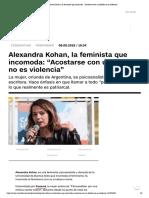 """Alexandra Kohan, la feminista que incomoda_ """"Acostarse con un boludo no es violencia"""""""