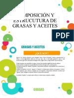 COMPOSICIÓN Y ESTRUCUTURA DE GRASAS Y ACEITES