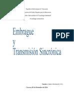 Embrague y Transmisión Sincrónica