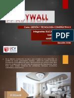 3 Drywall Tarde