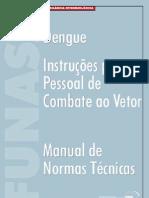 Dengue - instruções para Pessoal de Controle de Vetor ed. Funasa