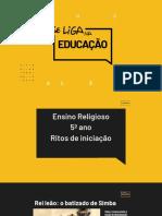10- Ef1 – 5 Ano - Ens. Religioso - Ritos de Iniciação