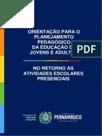 ORIENTAÇÃO PARA PLANEJAMENTO PEDAGÓGICO 2021- EDUCAÇÃO DE JOVENS E ADULTOS