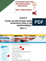 6a-aula-Fontes-de-informacao-epidemiologica-estatisticas-vitais-e-vigilancia-epidemiologica_12-5-17-2