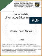 Garate, JC - La Industria Cinematográfica Argentina (1944)