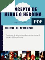 Concepto de Héroe o Heroína